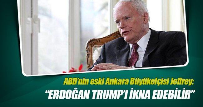"""""""Erdoğan Trump'ı ikna edebilir"""""""