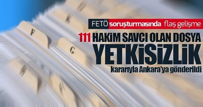 FETÖ dosyası yetkisizlik ile Ankara'ya gönderildi!