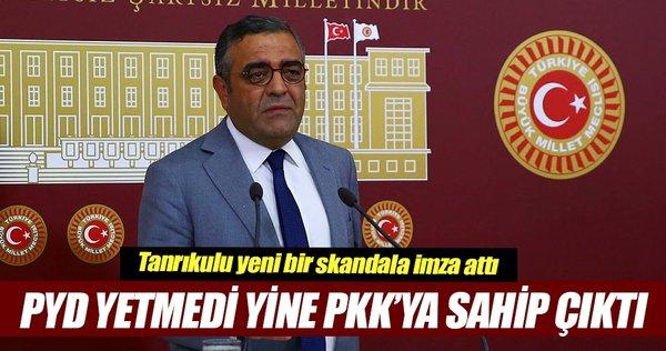 PYD yetmedi yine PKK'ya sahip çıktı