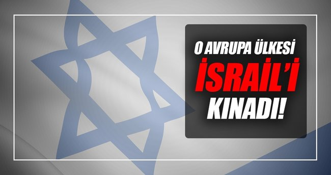 Fransa, İsrail'i kınadı