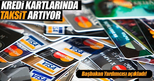 Kredi kartında taksit sayısı artıyor