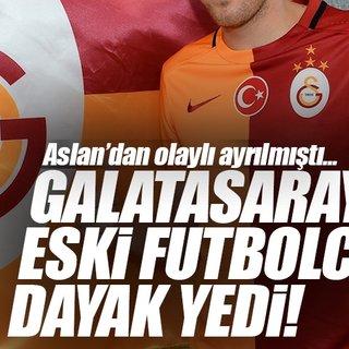 Galatasaray`ın eski futbolcusu dayak yedi