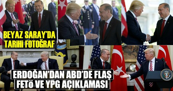 Beyaz Saray'da kritik Trump-Erdoğan görüşmesi gerçekleşti
