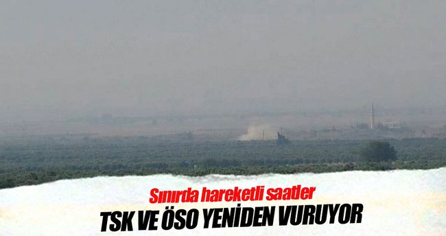 TSK ve ÖSO Baragat'taki DEAŞ mevzilerini vuruyor