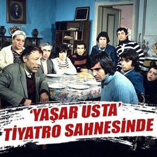 'Yaşar Usta' tiyatro sahnesinde