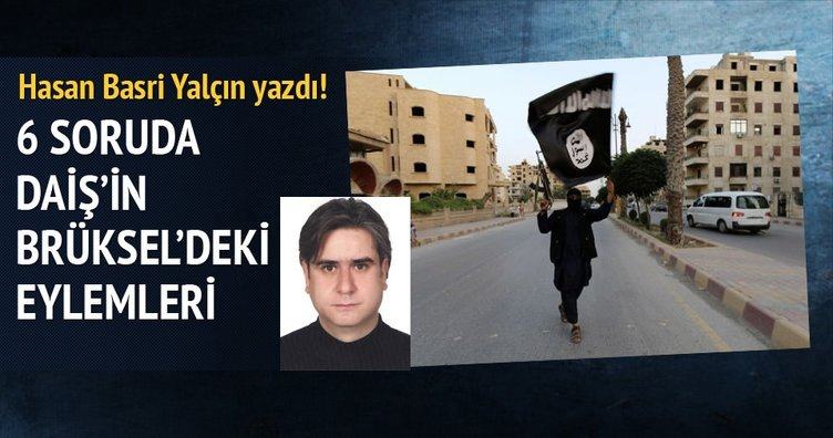 6 soruda DAİŞ'in Brüksel'deki terör eylemleri