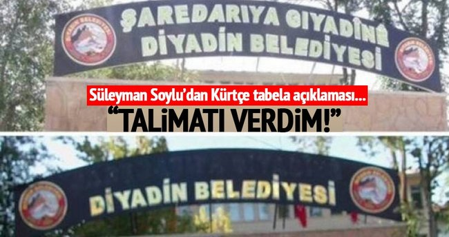 Süleyman Soylu'dan Kürtçe tabela açıklaması