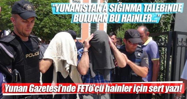Yunan Gazetesi'nde FETÖ'cü hainler için sert yazı!
