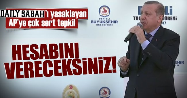CUMHURBAŞKANI ERDOĞAN'DAN AP'YE SERT TEPKİ!