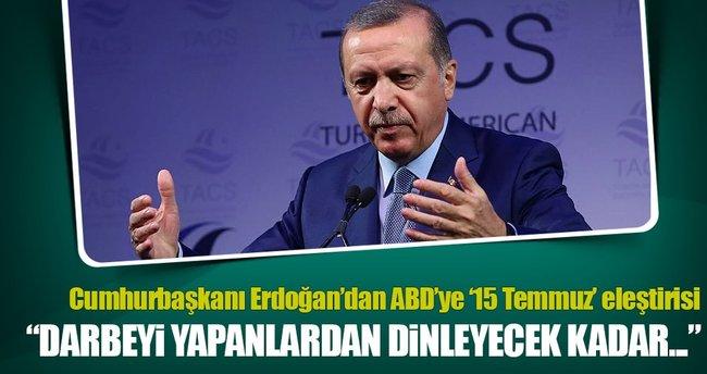 Cumhurbaşkanı Erdoğan'dan ABD'li yetkililere eleştiri