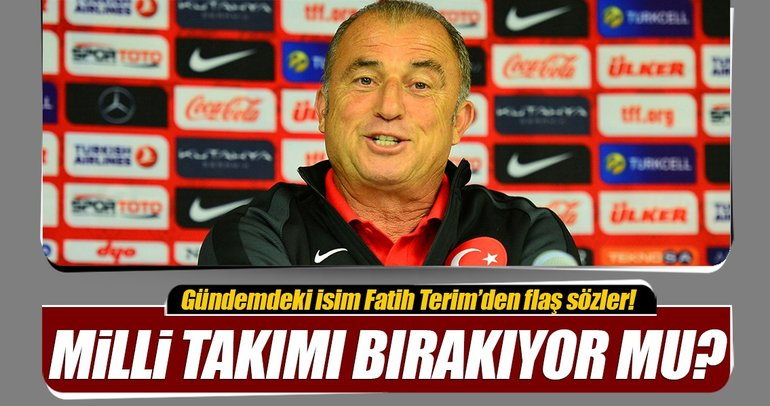 Fatih Terim: Galatasaray'ı çalıştırabilirim
