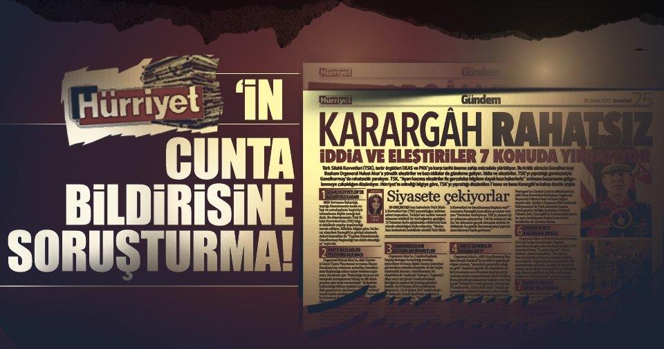 Hürriyet Gazetesi'nin 'Karargah' manşetine soruşturma!