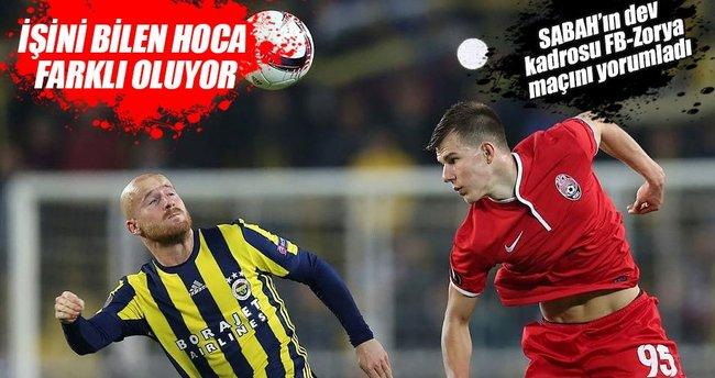 Yazarlar Fenerbahçe-Zorya maçını yorumladı