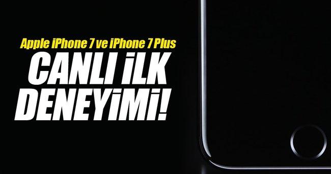 APPLE İPHONE 7 VE İPHONE 7 PLUS CANLI İLK DENEYİMİ