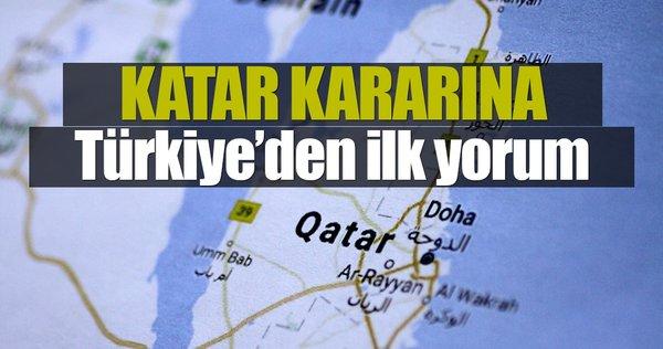 Katar kararına Türkiye'den ilk yorum