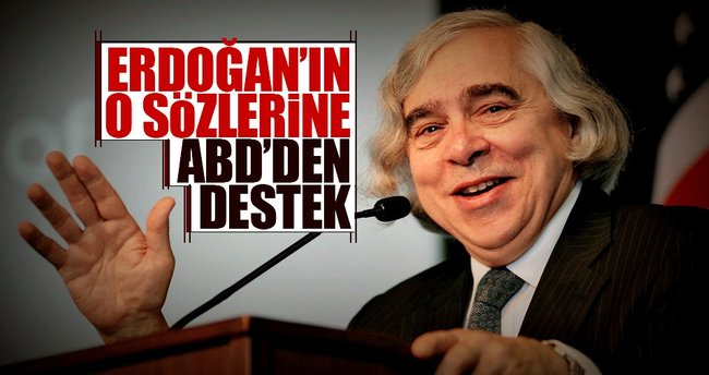 ABD'den Erdoğan'ın sözlerine destek