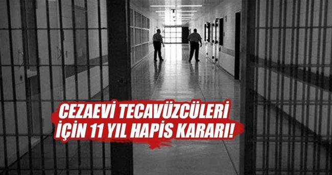 Cezaevi tecavüzcülerine 11'er yıl hapis