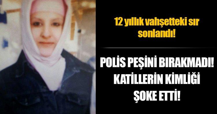 12 yıl önce öldürülen kadının katil zanlıları eşi ve kayınvalidesi çıktı