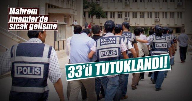 Mahrem İmamlarda 33 tutuklama!