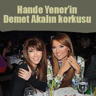 Hande Yener'in Demet Akalın korkusu
