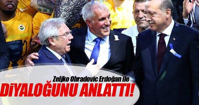 Obradovic'ten Erdoğan açıklaması
