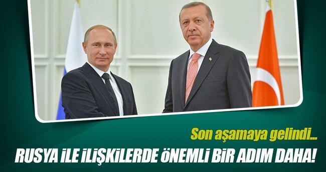 Rusya ile ilişkilerde bir önemli adım daha