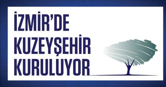 İzmir'de Kuzeyşehir Kuruluyor!