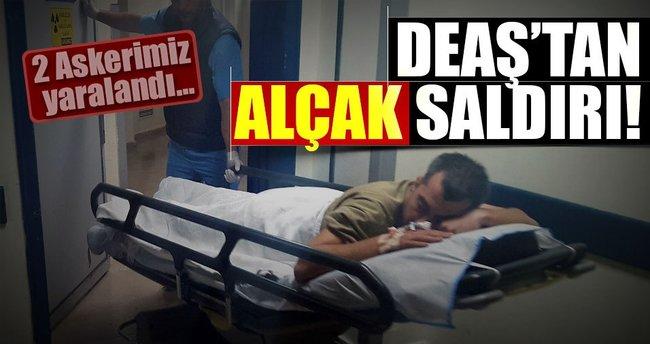 DEAŞ'tan hain saldırı! 2 askerimiz yaralandı