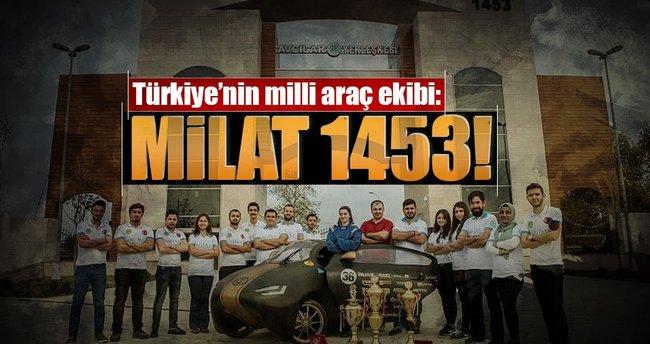 Türkiye'nin milli araç ekibi:Milat 1453