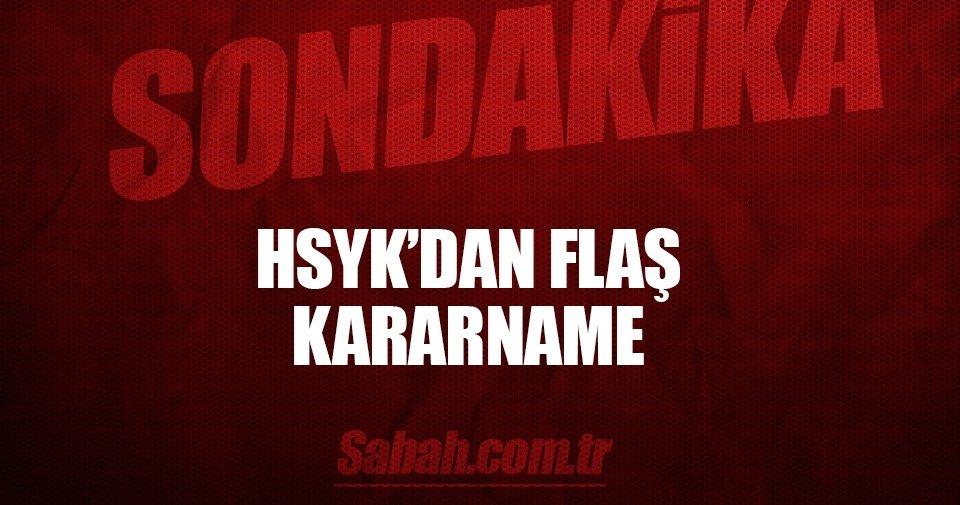 Son dakika: HSYK'dan yeni kararname