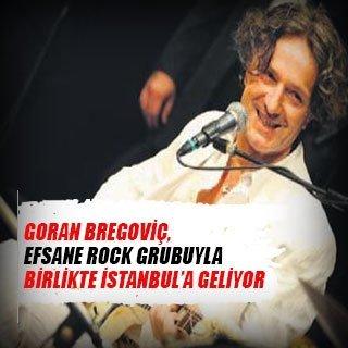 Goran Bregoviç, efsane rock grubuyla birlikte İstanbul'a geliyor