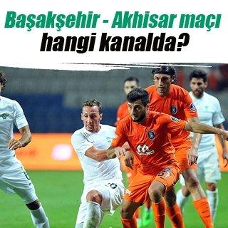 Başakşehir - Akhisar maçı hangi kanalda?
