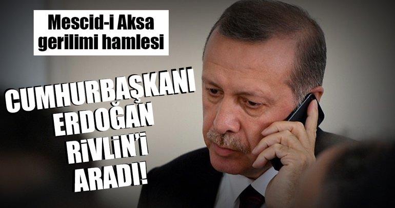 Cumhurbaşkanı Erdoğan İsrail Cumhurbaşkanı Rivlin'i aradı