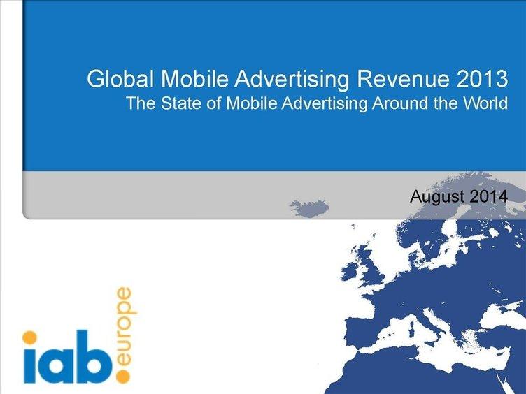 IAB, 2013 yılına ait küresel mobil reklam yatırımlarını açıkladı