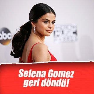 Selena Gomez geri döndü!
