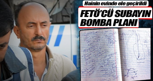 FETÖ'cü subayın bomba planı