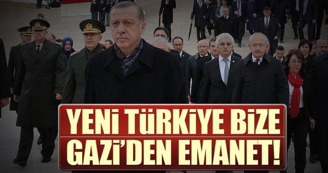 Yeni Türkiye bize Gazi'nin emaneti