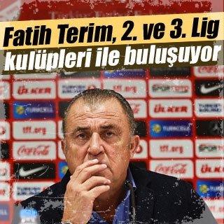 Fatih Terim, 2. ve 3. Lig kulüpleri ile buluşuyor